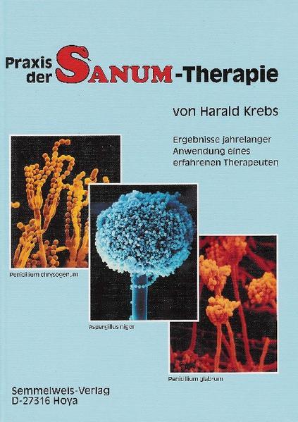Praxis der SANUM-Therapie als Buch von Harald Krebs