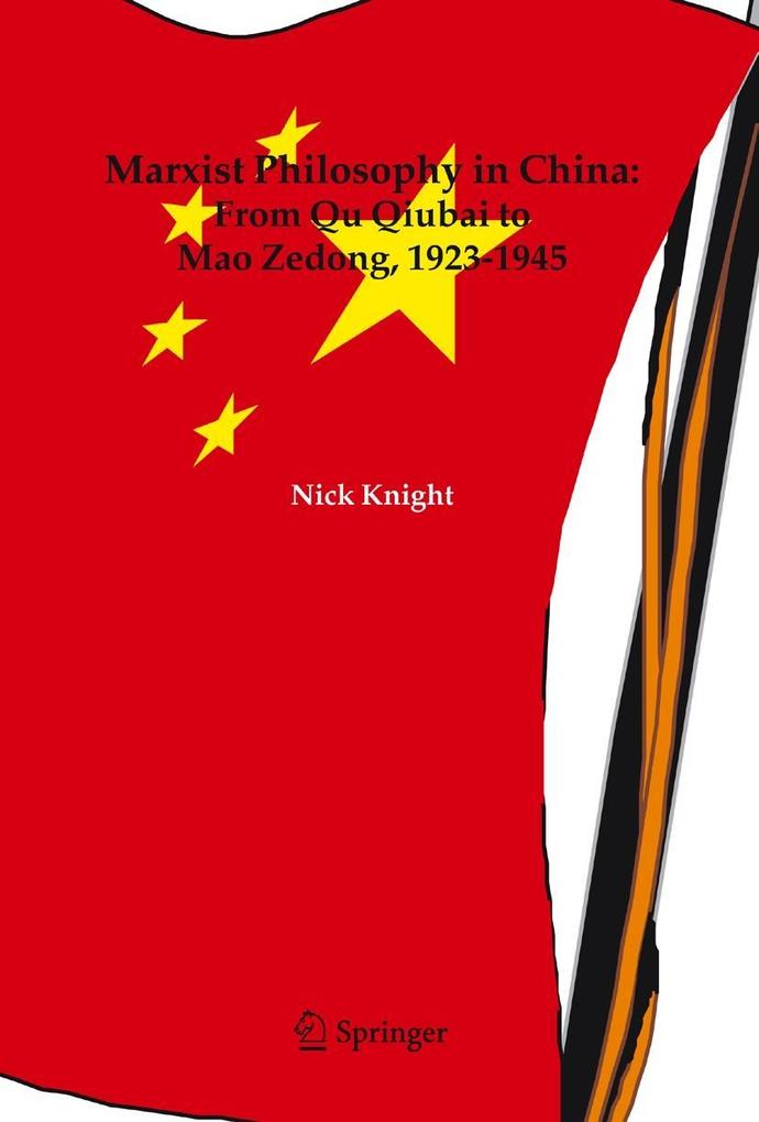Marxist Philosophy in China als Buch von Nick Knight