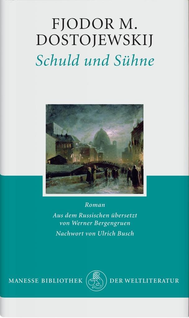 Schuld und Sühne als Buch von Fjodor Michailowitsch Dostojewski