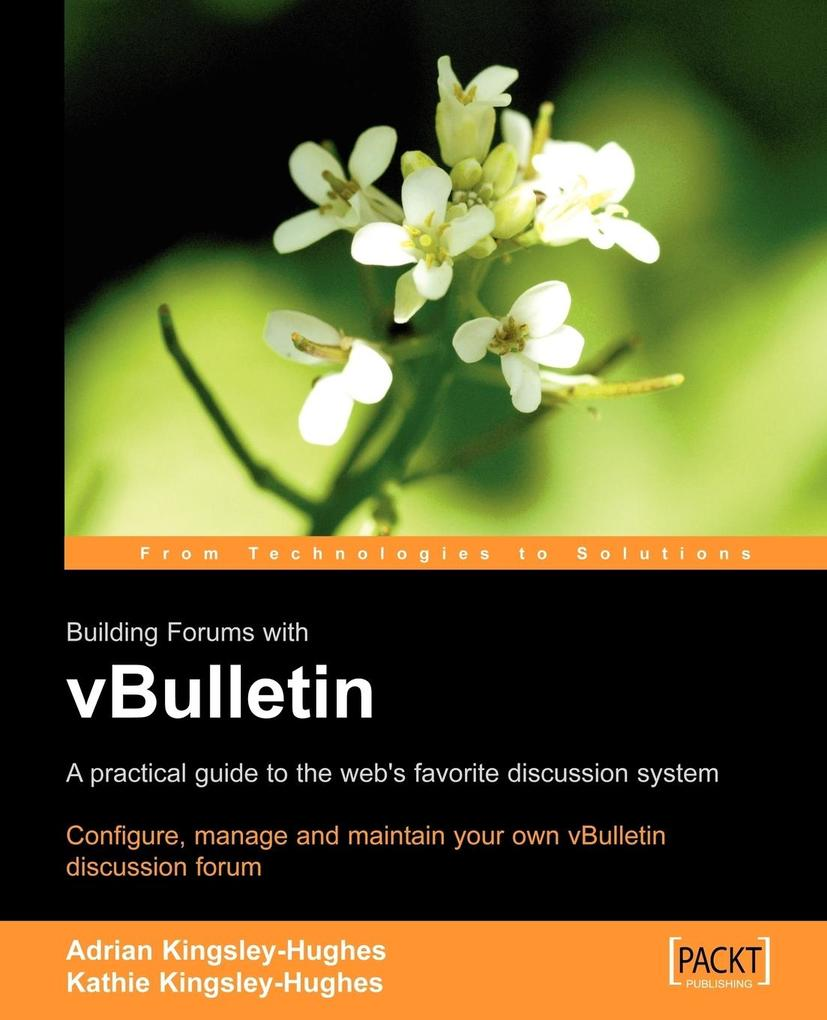 Building Forums with vBulletin als Taschenbuch von A. Kingsley-Hughes, K. Kingsley-Hughes