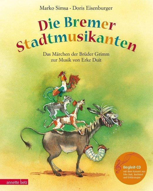Die Bremer Stadtmusikanten. Mit CD als Buch von Marko Simsa