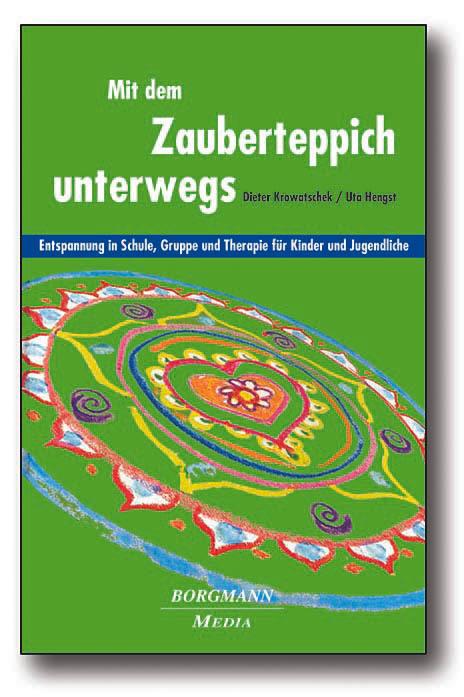 Mit dem Zauberteppich unterwegs als Buch von Dieter Krowatschek, Uta Hengst