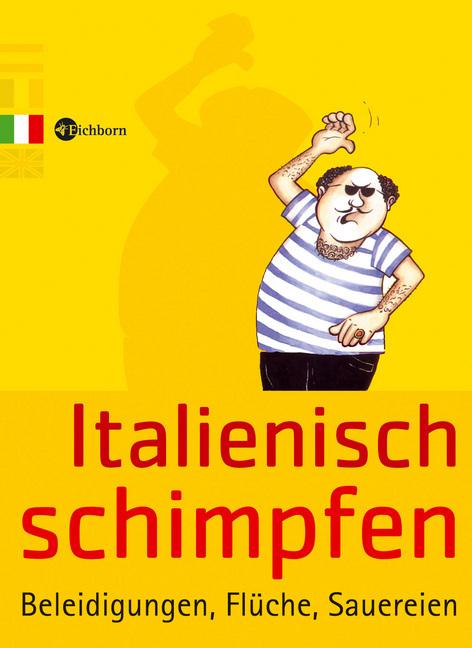 Italienisch schimpfen als Buch von