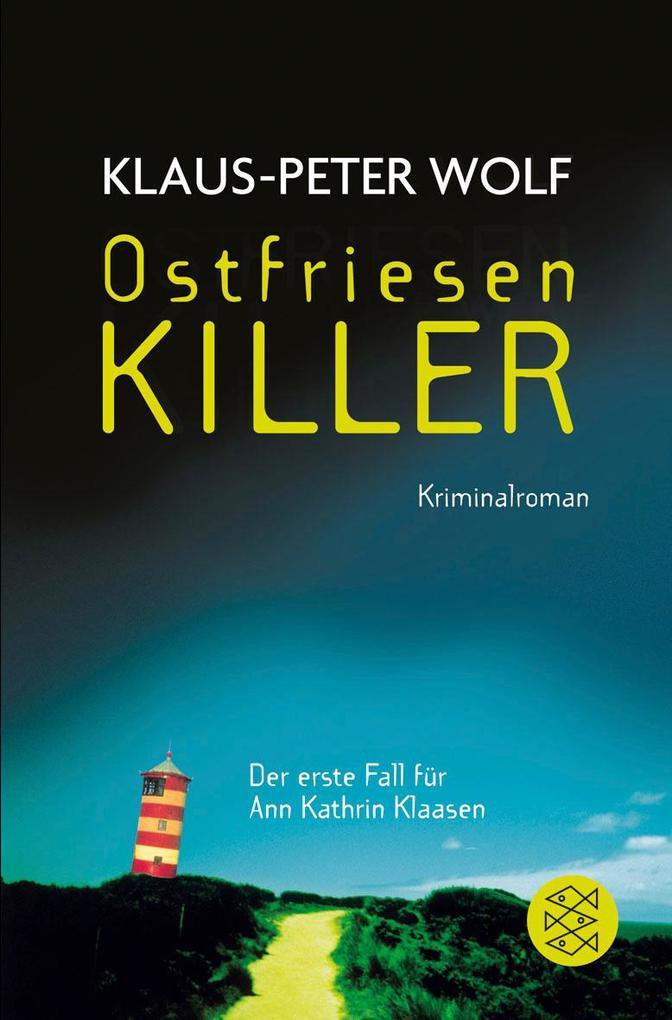 OstfriesenKiller als Taschenbuch von Klaus-Peter Wolf