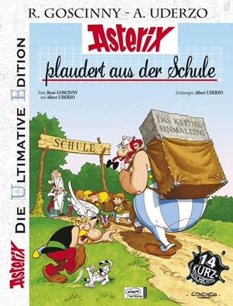 Asterix: Die ultimative Asterix Edition 32. Asterix plaudert aus der Schule als Buch von Albert Uderzo, René Goscinny