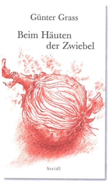 Beim Häuten der Zwiebel als Buch von Günter Grass