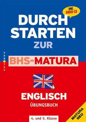 Durchstarten zur BHS-Matura Englisch 4./5. Klasse. Übungsbuch mit Lösungen und CD als Buch von Claudia Zekl