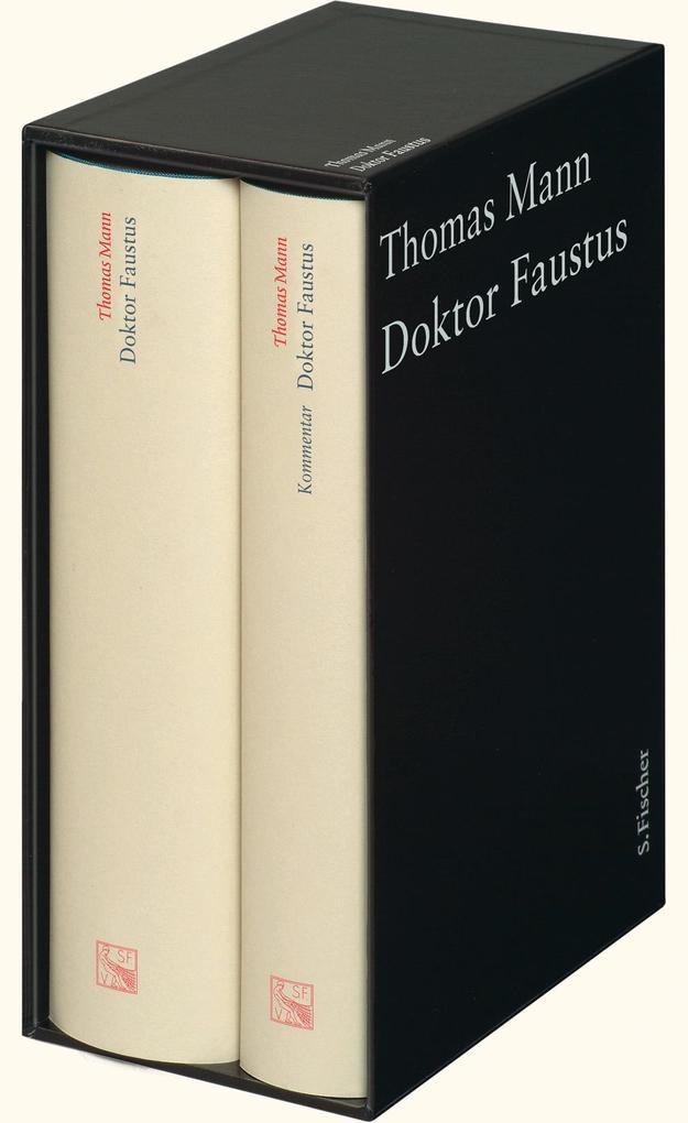 Doktor Faustus. Große kommentierte Frankfurter Ausgabe als Buch von Thomas Mann