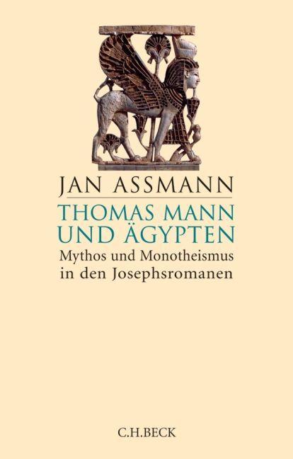 Thomas Mann und Ägypten als Buch von Jan Assmann