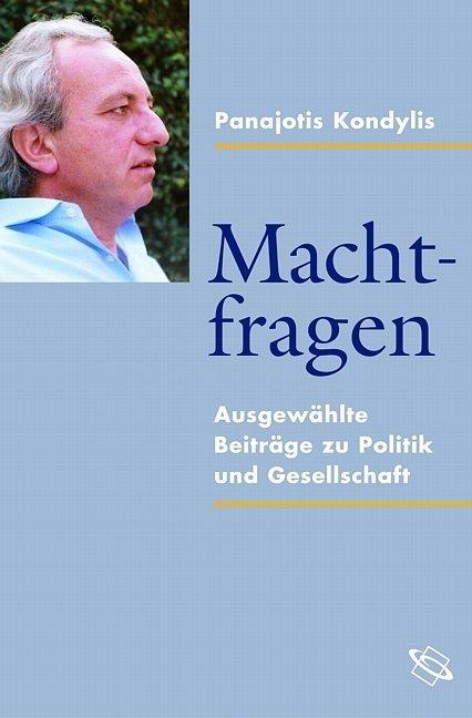 Machtfragen als Buch von Panajotis Kondylis