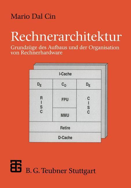 Rechnerarchitektur als Buch von Mario Dal Cin