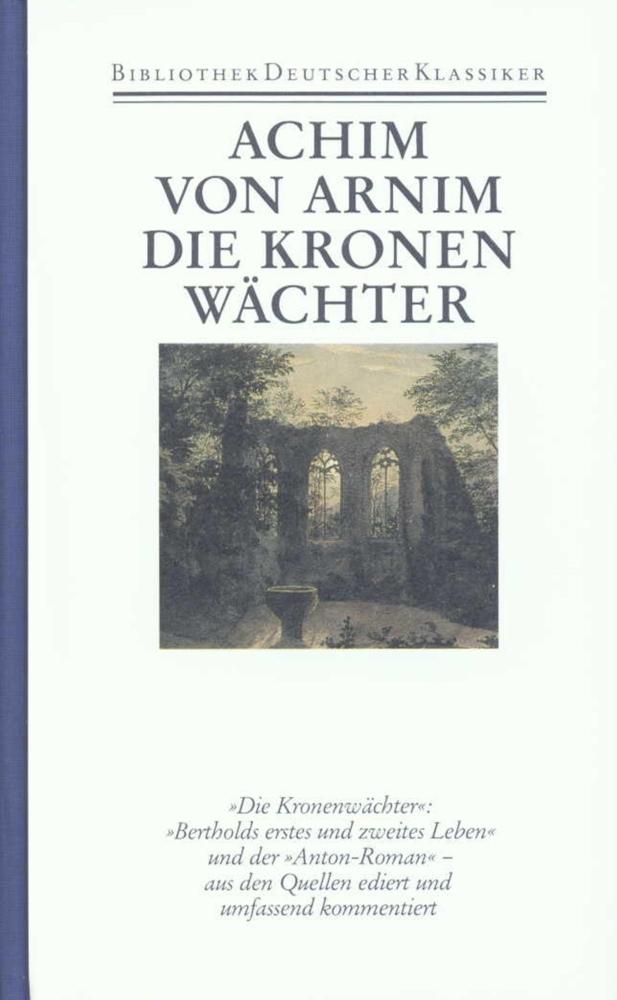 Die Kronenwächter als Buch von Achim von Arnim