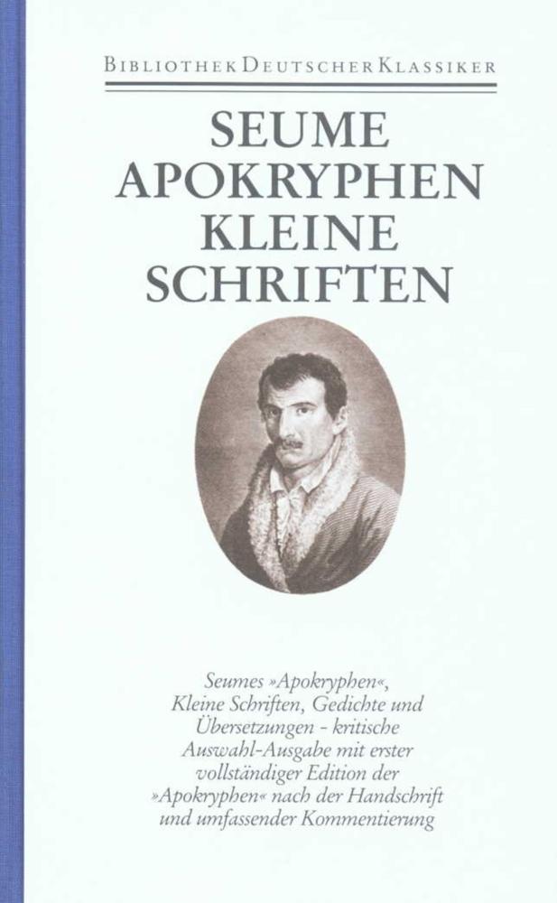 Apokryphen. Kleine Schriften. Gedichte. Übersetzungen als Buch von Johann Gottfried Seume