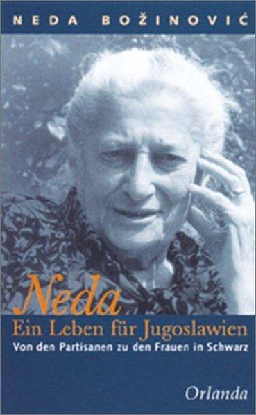 Neda - Ein Leben für Jugoslawien als Buch von Neda Bozinovic