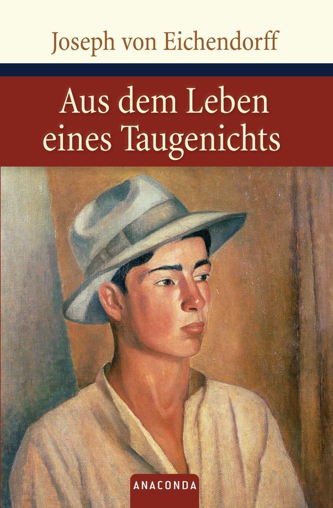 Aus dem Leben eines Taugenichts als Buch von Joseph von Eichendorff