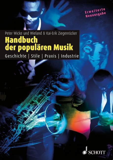 Handbuch der populären Musik als Buch von Peter Wicke, Kai-Erik Ziegenrücker, Wieland Ziegenrücker
