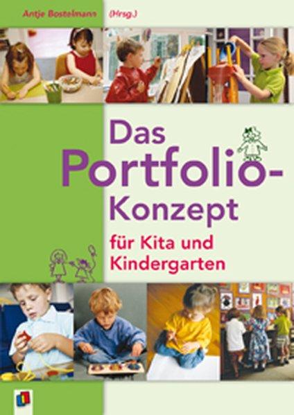 Das Portfolio-Konzept für Kita und Kindergarten als Buch von