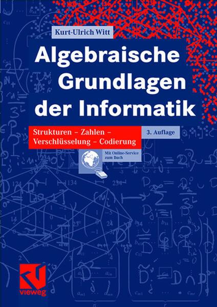 Algebraische Grundlagen der Informatik als Buch von Kurt-Ulrich Witt