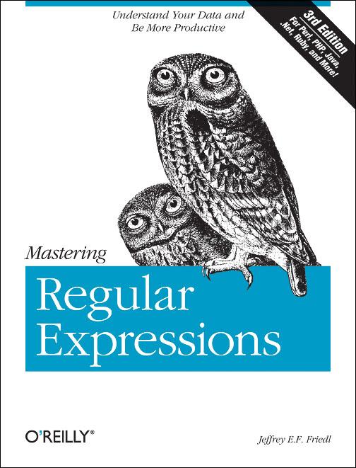 Mastering Regular Expressions als Buch von Jeffrey Friedl