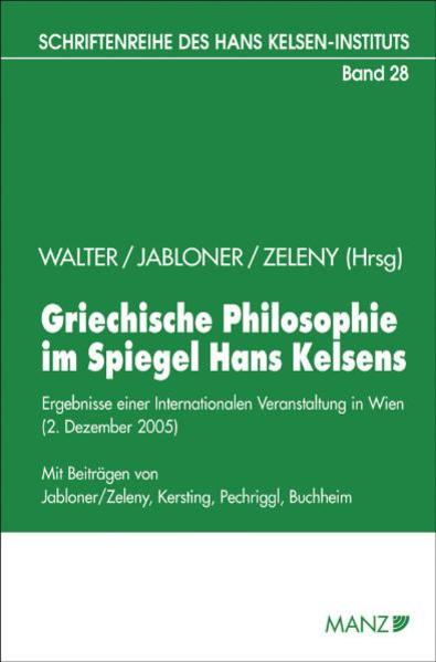 Griechische Philosophie im Spiegel Hans Kelsens als Buch von
