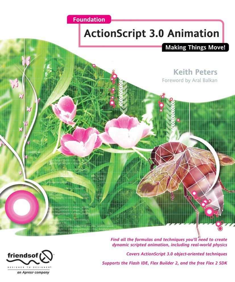Foundation Actionscript 3.0 Animation als Taschenbuch von Keith Peters
