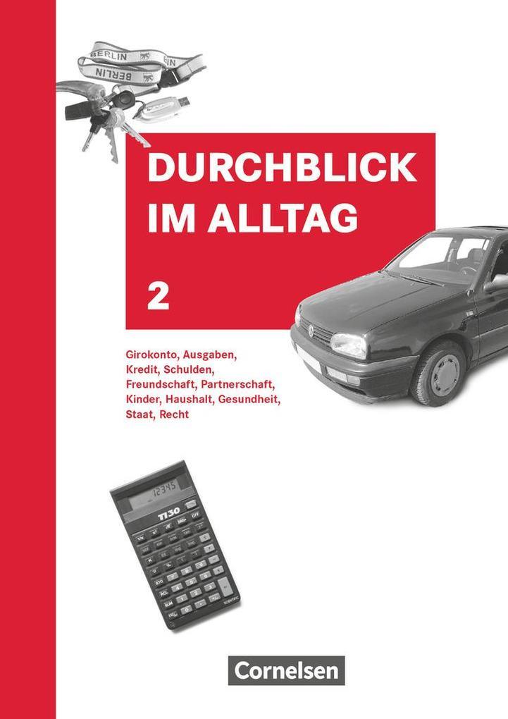 Vorschaubild von Durchblick im Alltag 2. Schülerbuch. Neubearbeitung als Buch von Gotthilf Gerhard Hiller, Christine Stein