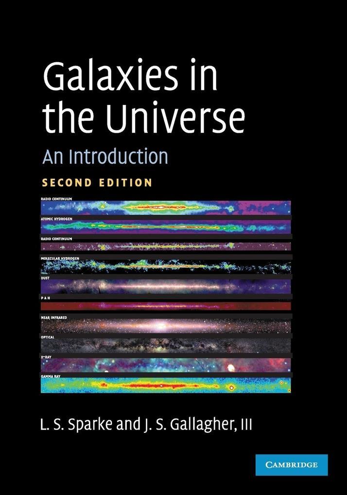 Galaxies in the Universe als Buch von Linda Siobhan Sparke, John S. Gallagher