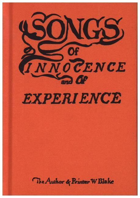 Songs of Innocence and of Experience als Buch von William Blake
