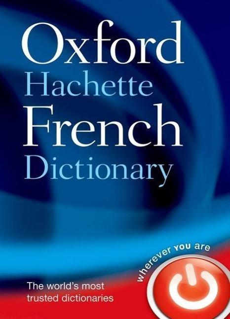 Oxford-Hachette French Dictionary als Buch von