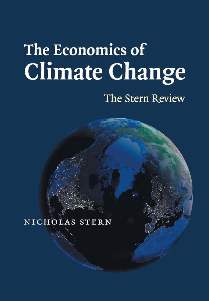 The Economics of Climate Change als Buch von Nicholas Stern