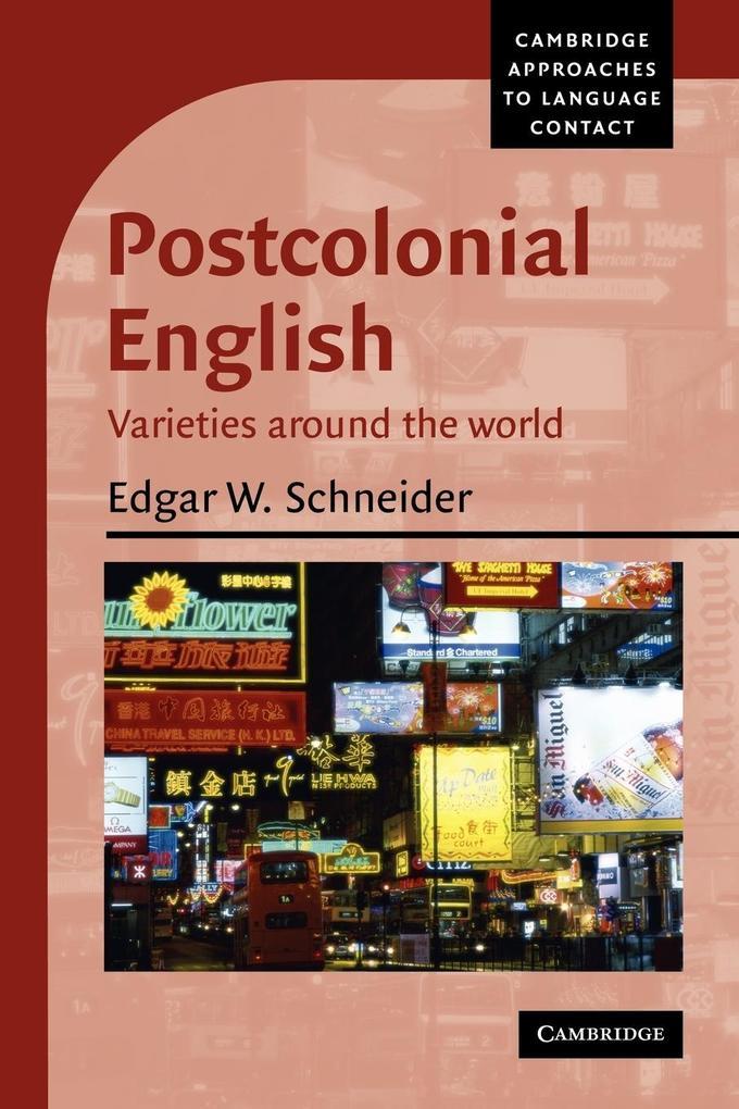 Postcolonial English als Buch von Edgar W. Schneider