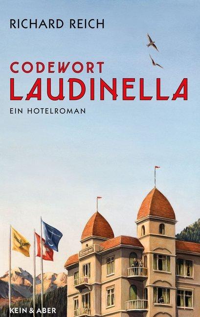 Codewort Laudinella als Buch von Richard Reich