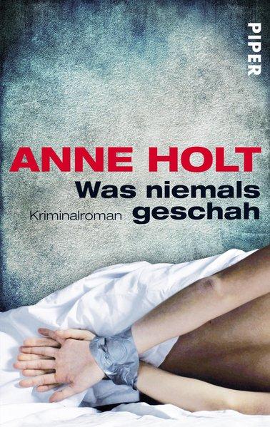 Was niemals geschah als Taschenbuch von Anne Holt