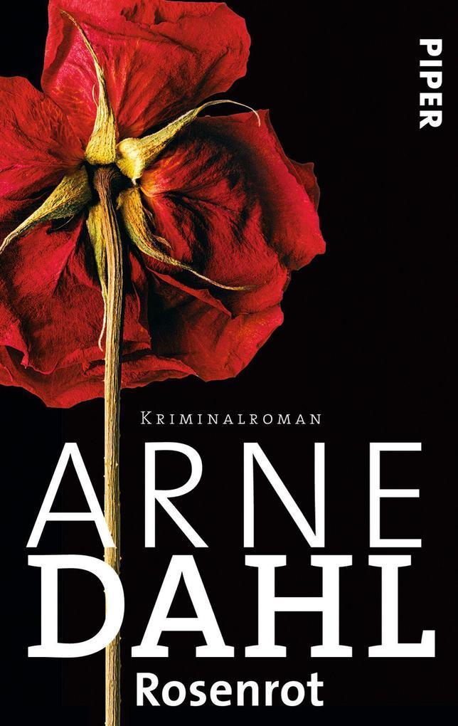 Rosenrot als Taschenbuch von Arne Dahl