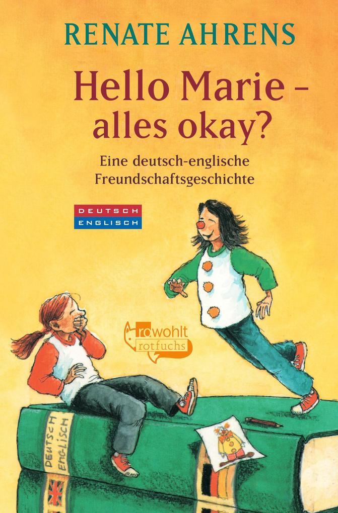 Hello Marie - alles okay? als Taschenbuch von Renate Ahrens