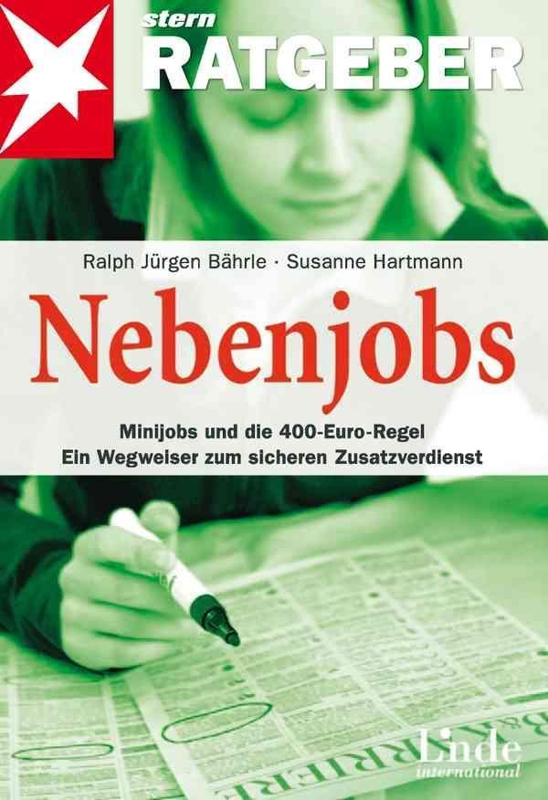 Nebenjobs als Buch von Susanne Hartmann, Ralph Jürgen Bährle