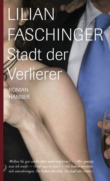 Stadt der Verlierer als Buch von Lilian Faschinger