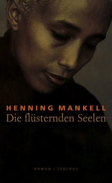 Die flüsternden Seelen als Buch von Henning Mankell