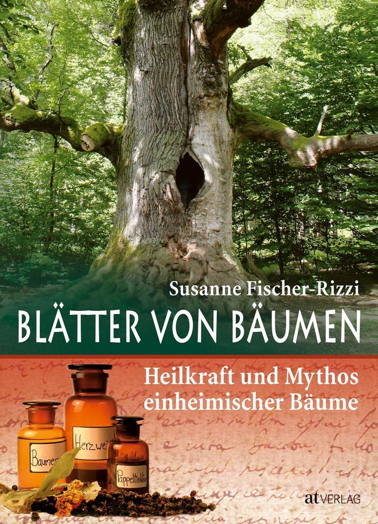 Blätter von Bäumen als Buch von Susanne Fischer-Rizzi