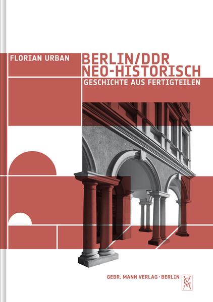 Berlin / DDR, neohistorisch als Buch von Floria...