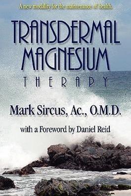 Transdermal Magnesium Therapy als Taschenbuch von Mark Sircus