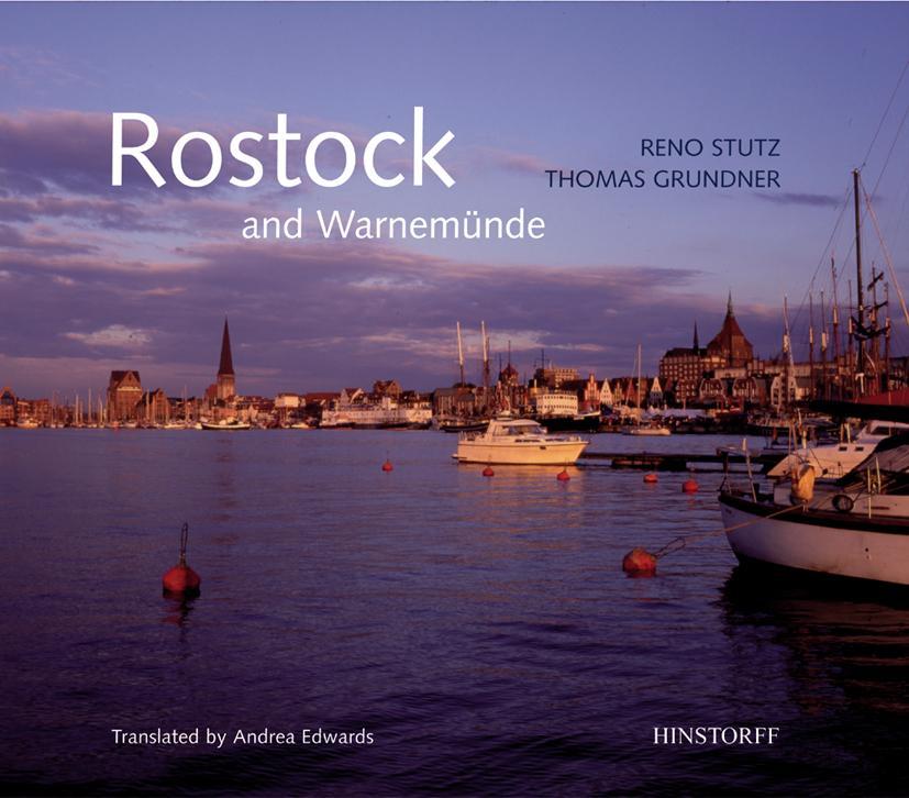 Rostock and Warnemünde als Buch von Reno Stutz