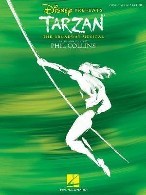 Tarzan: The Broadway Musical als Taschenbuch von Phil Collins