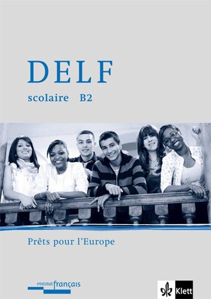 DELF scolaire. Unité A2. Prêt pour l'europe als Buch von