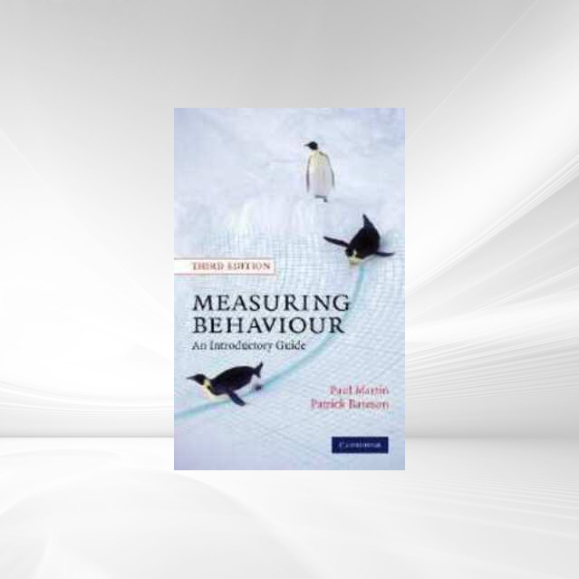 Measuring Behaviour als Buch von Paul Martin, Patrick Bateson