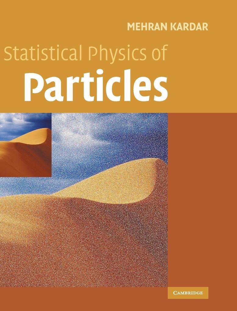 Statistical Physics of Particles als Buch von Mehran Kardar