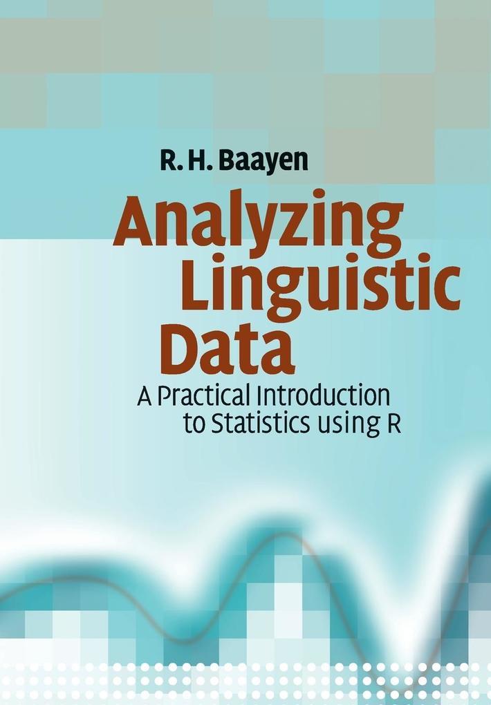 Analyzing Linguistic Data als Buch von Harald Baayen