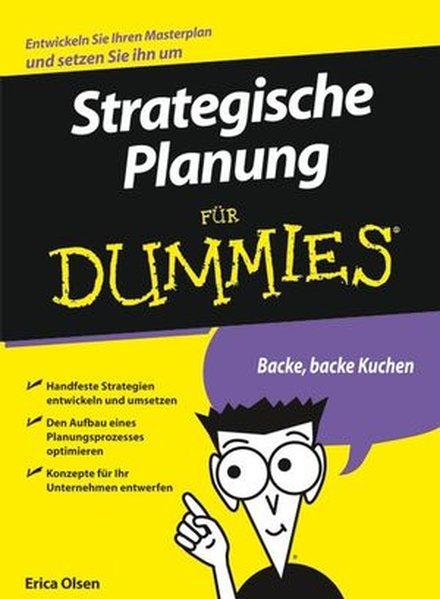 Strategische Planung für Dummies als Buch von Erica Olsen