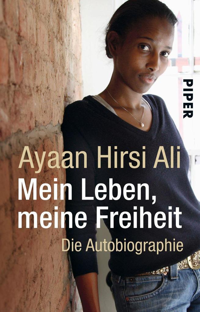 Mein Leben, meine Freiheit als Taschenbuch von Ayaan Hirsi Ali