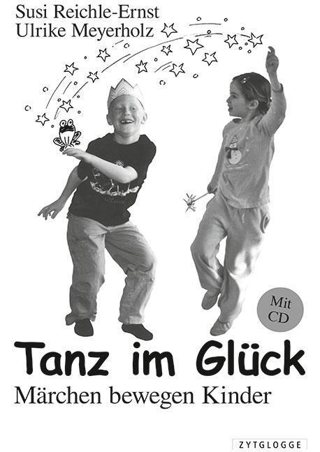Tanz im Glück als Buch von Susi Reichle-Ernst, Ulrike Meyerholz